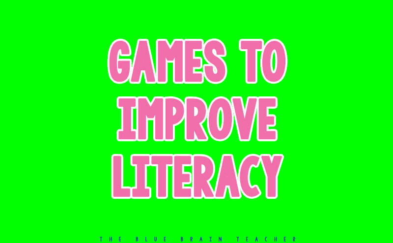 Games to Improve Literacy