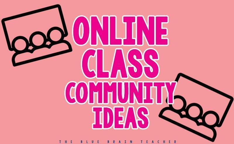 Online Teaching & Community Building Ideas