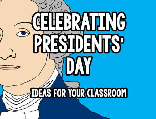 Interesting Ways to Celebrate Presidents' Day in Your Classroom
