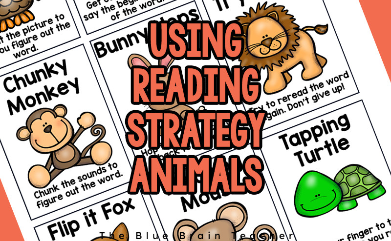 Teaching the Reading Strategy Animals