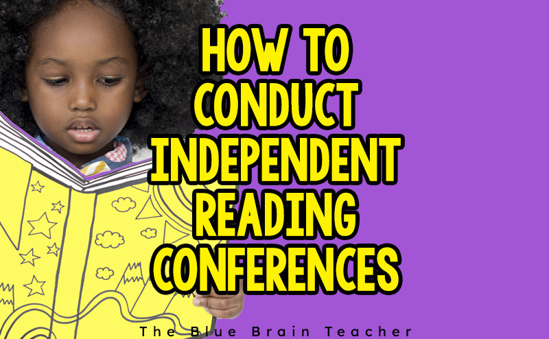 How to Conduct an Independent Reading Conference